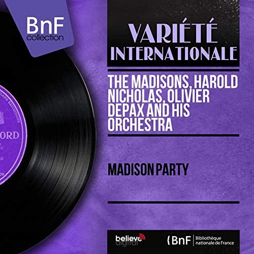 The Madisons, Harold Nicholas, Olivier Depax and His Orchestra