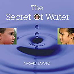 The Secret of Water by [Masaru Emoto]