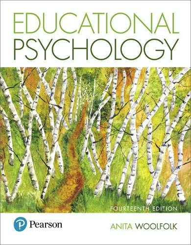 Compare Textbook Prices for Educational Psychology 14 Edition ISBN 9780134774329 by Woolfolk, Anita