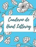 Cuaderno de Hand Lettering: Plantilla en Blanco para Practicar Caligrafía y Mejorar la Escritura | 120  Páginas Pautadas | Tamaño A4 (Spanish Edition)