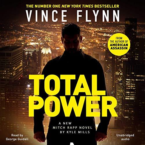 Total Power: Mitch Rapp, Book 19