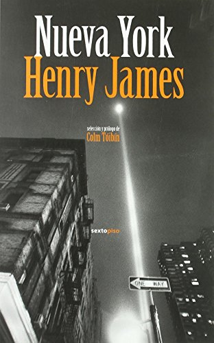 Nueva York (Narrativa Sexto Piso) de Henry James (26 nov 2010) Tapa blanda