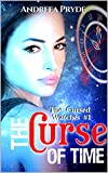 The Curse of Time (The Cursed Watches Book 1) (Kindle Edition)