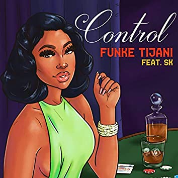 Control (feat. SK)