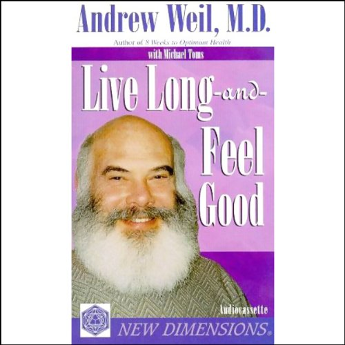 Live Long and Feel Good audiobook cover art