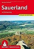 Sauerland: mit Rothaarsteig. 50 Touren mit GPS-Tracks