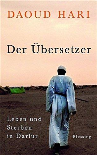 Der Übersetzer: Leben und Sterben in Darfur