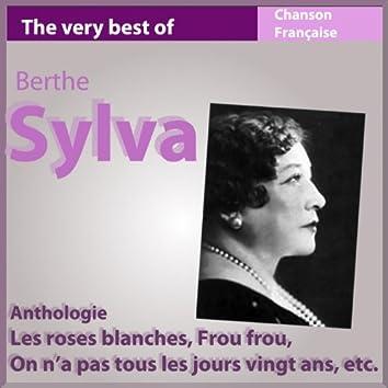 The Very Best of Berthe Sylva (Anthologie chanson française)
