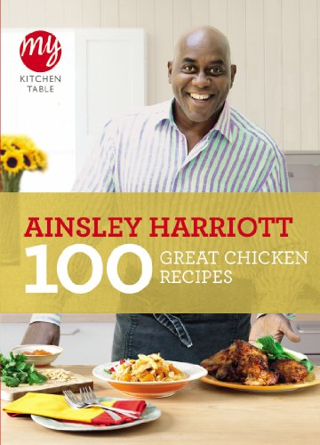 My Kitchen Table: 100 Great Chicken Recipes (English Edition)