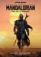 Star Wars: The Mandalorian: The Art & Imagery Collector's Edition Vol. 1