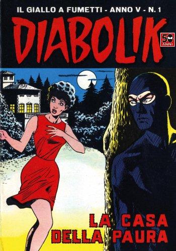 DIABOLIK (51): La casa della paura (Italian Edition)