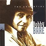 The Essential Bobby Bare von Bobby Bare