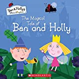 MAGICAL TALE OF BEN & HOLLY (Ben & Holly's Little Kingdom)