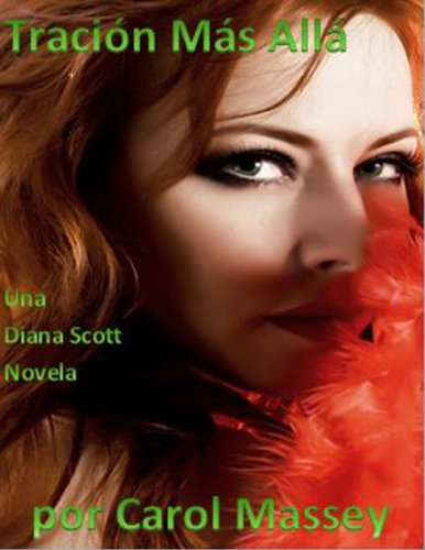 Tración Más All: Una Diana Scott Novela (El Diana Scott Serie nº 1)