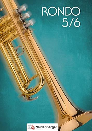 RONDO 5/6 – Schülerbuch, Neubearbeitung: Der Musiklehrgang für weiterführende Schulen, Doppelband: Ein Musiklehrgang für weiterführende Schulen