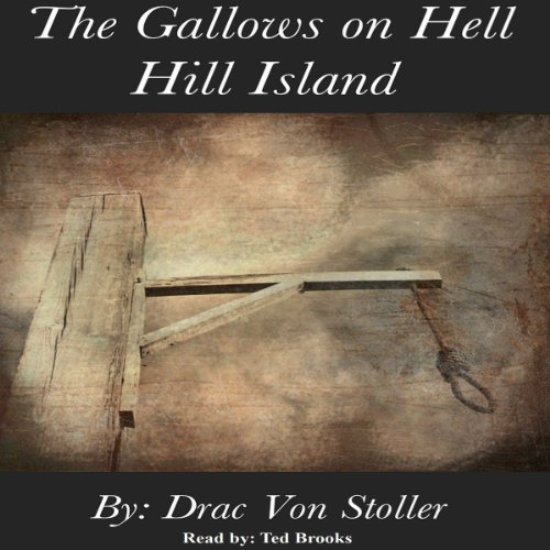 The Gallows on Hell Hill Island audiobook cover art