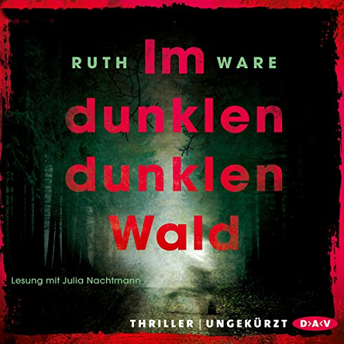 Im dunklen, dunklen Wald                   By:                                                                                                                                 Ruth Ware                               Narrated by:                                                                                                                                 Julia Nachtmann                      Length: 10 hrs and 34 mins     Not rated yet     Overall 0.0