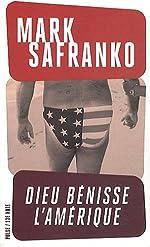 Dieu bénisse l'Amérique de Mark SaFranko