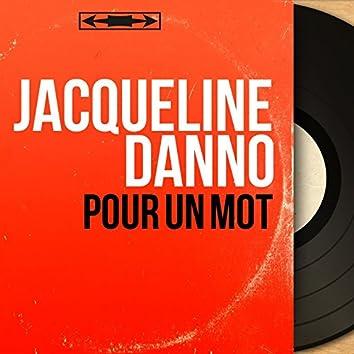 Pour un mot (feat. Léo Chaulliac et son orchestre) [Mono Version]