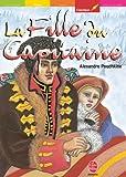 La fille du capitaine - Texte intégral (Classique t. 1148) - Format Kindle - 4,49 €
