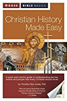 Christian History Made Easy (Rose Bible Basics)