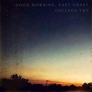 Good Morning, East Coast