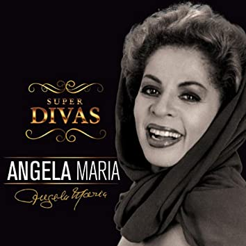 Série Super Divas - Angela Maria