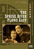 Spring River Flows East (Two-Disc Special Edition)