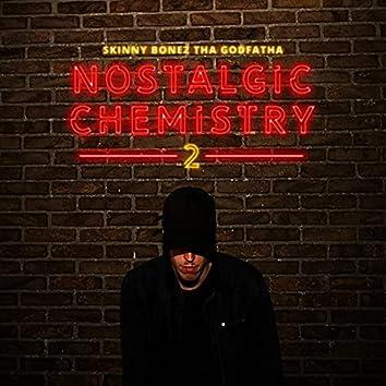 Nostalgic Chemistry 2