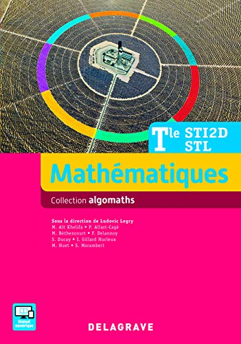 Mathematiques tle sti2d/stl (2016) - manuel eleve (Algomaths)