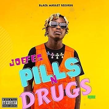 Pills n Drugs (Amapiano Remix)