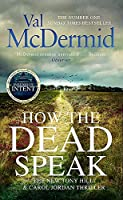 How the Dead Speak (Tony Hill and Carol Jordan)