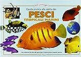 guida pratica alla scelta dei pesci tropicali marini