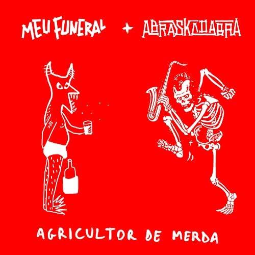 Meu Funeral feat. Abraskadabra