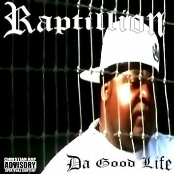 Da Good Life