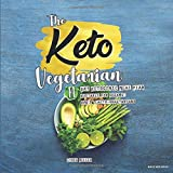 The Keto Vegetarian: 14-Day Ketogenic Meal Plan Suitable for