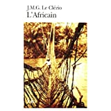 L'Africain (Nobel Prize Literature 2008) (French Edition)