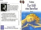 Le blé en herbe - Le livre de poche - 01/01/1993