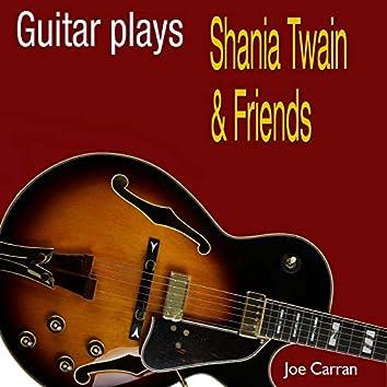 Guitar Plays Shania Twain and Friends