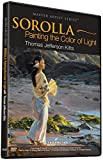 Thomas Jefferson Kitts: SOROLLA-Painting The Color Of Light [dvd]