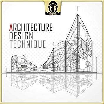 Architecture - Design & Technique