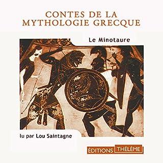 Le Minotaure                   De :                                                                                                                                 Nathaniel Hawthorne                               Lu par :                                                                                                                                 Lou Saintagne                      Durée : 1 h et 13 min     7 notations     Global 4,4