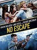 No Escape (2015) AKA The Coup