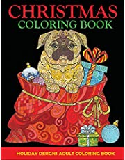Christmas Coloring Book: Adult Coloring: Adult Coloring Book, Holiday Designs
