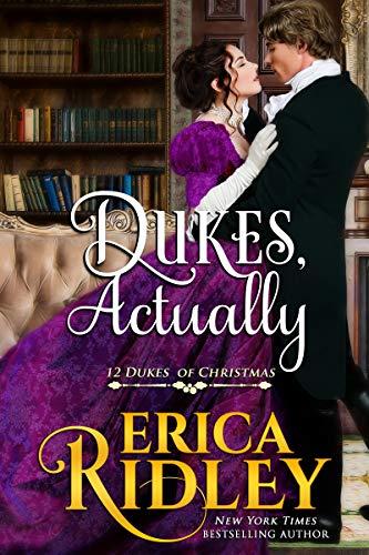 Dukes, Actually (12 Dukes of Christmas Book 5)