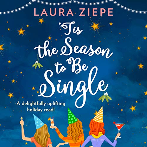 'Tis the Season to be Single audiobook cover art