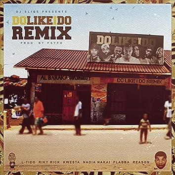 Do Like I Do (Remix)