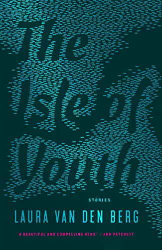 The Isle of Youth: Stories (English Edition)