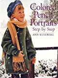 Colored Pencil Portraits Step by Step (English Edition)...