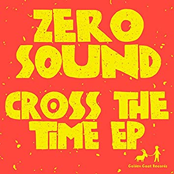 Cross The Time EP
